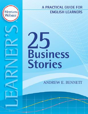 25 Business Stories By Bennett, Andrew E.