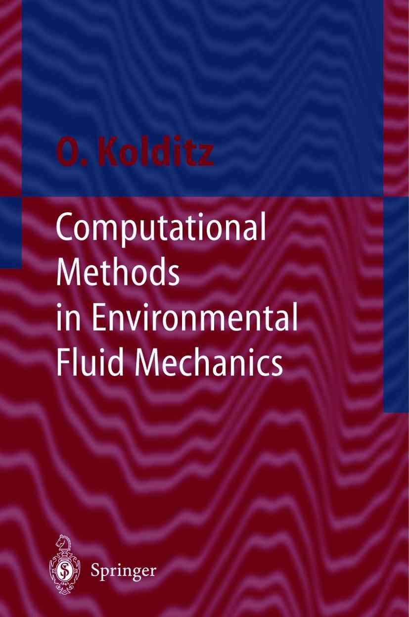 Computational Methods in Environmental Fluid Mechanics By Kolditz, Olaf